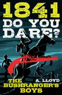 do-you-dare-series-books-8-years-1-1841-the-bushrangers-boys
