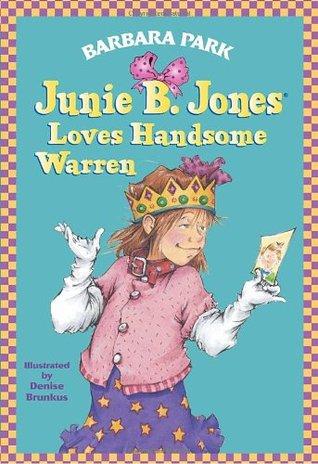 Junie B  Jones Loves Handsome Warren by Denise Brunkus   The